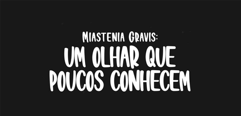 Banner | Miastenia Gravis - Um olhar que poucos conhecem